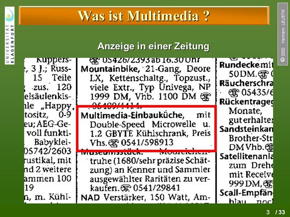 3 / 33  2000 Hermann LEUSTIK Was ist Multimedia ? Anzeige in einer Zeitung