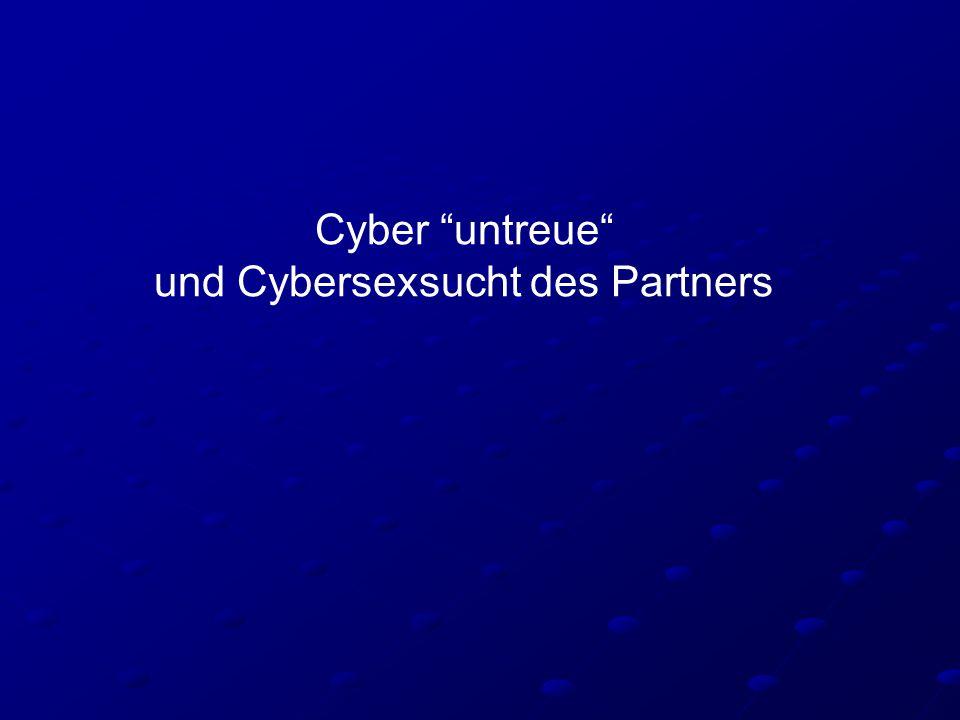 """Cyber """"untreue"""" und Cybersexsucht des Partners"""