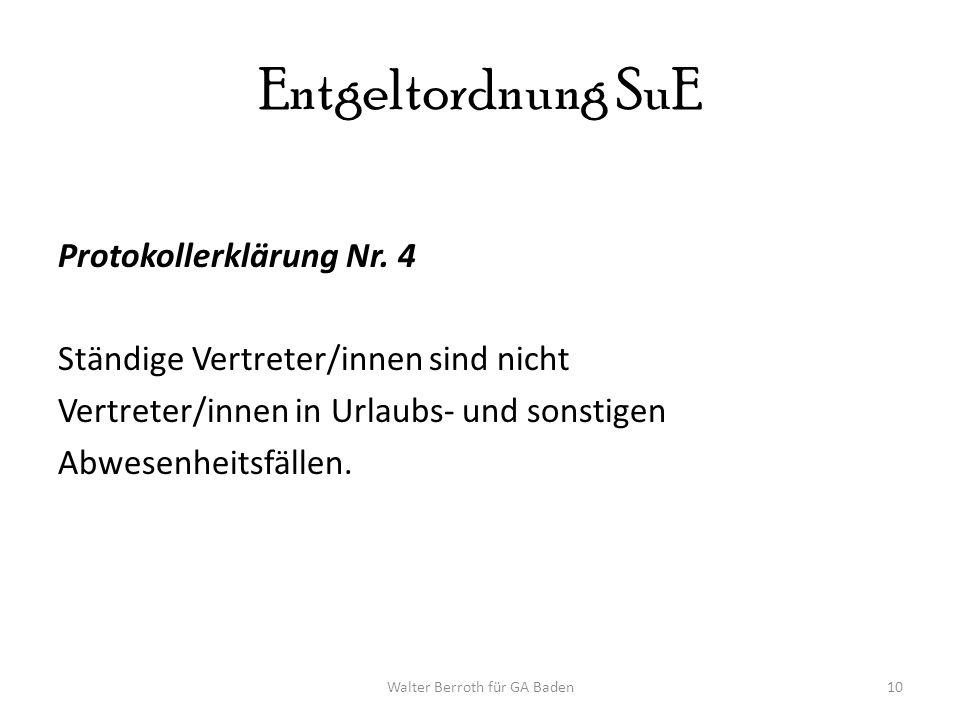Walter Berroth für GA Baden10 Entgeltordnung SuE Protokollerklärung Nr.