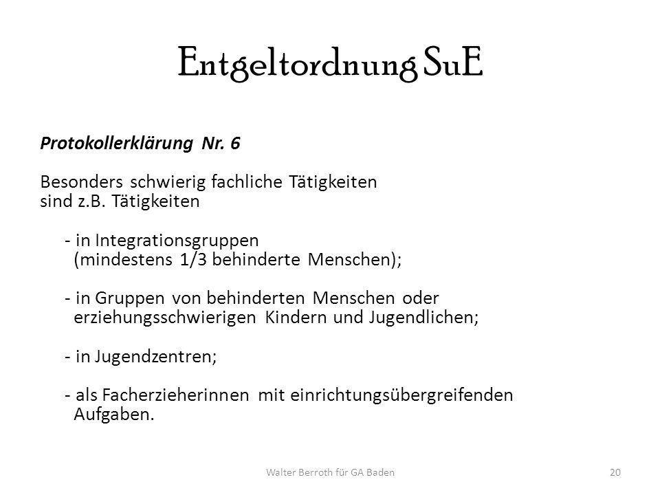 Walter Berroth für GA Baden20 Entgeltordnung SuE Protokollerklärung Nr.