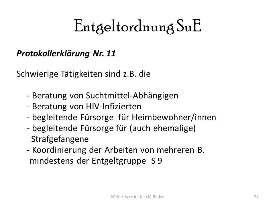 Walter Berroth für GA Baden27 Entgeltordnung SuE Protokollerklärung Nr.