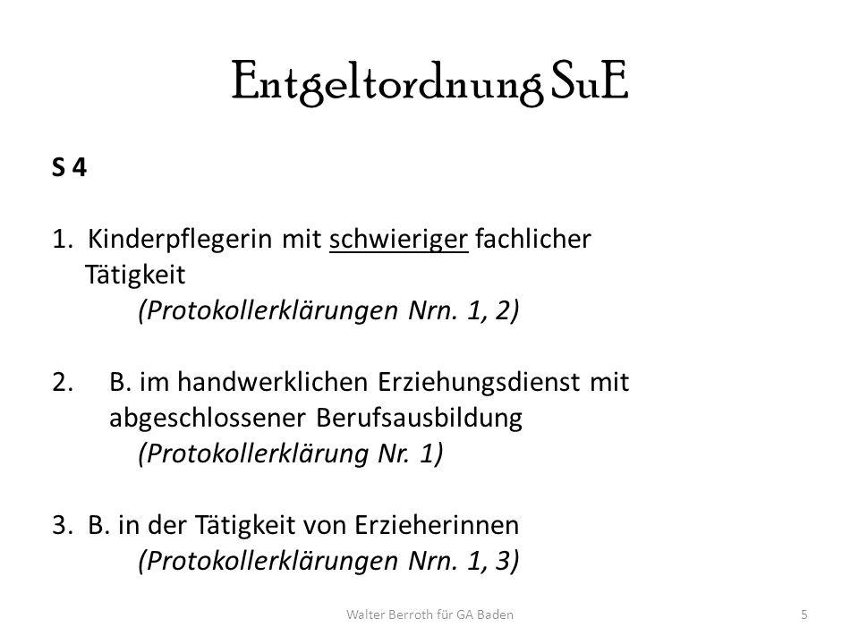 Walter Berroth für GA Baden5 Entgeltordnung SuE S 4 1.