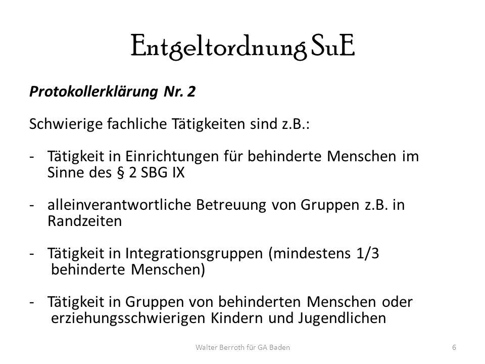 Walter Berroth für GA Baden6 Entgeltordnung SuE Protokollerklärung Nr.