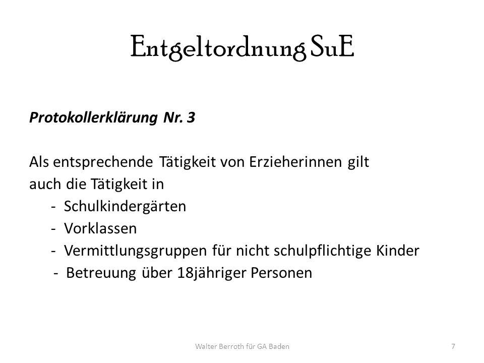 Walter Berroth für GA Baden7 Entgeltordnung SuE Protokollerklärung Nr.