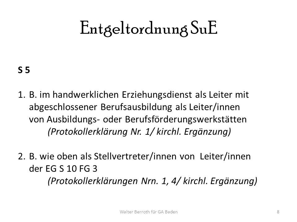 Walter Berroth für GA Baden8 Entgeltordnung SuE S 5 1.B.
