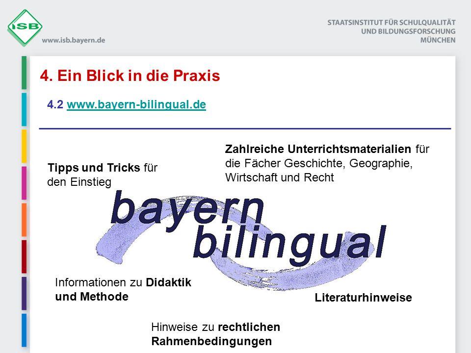 4. Ein Blick in die Praxis 4.2 www.bayern-bilingual.dewww.bayern-bilingual.de Tipps und Tricks für den Einstieg Informationen zu Didaktik und Methode