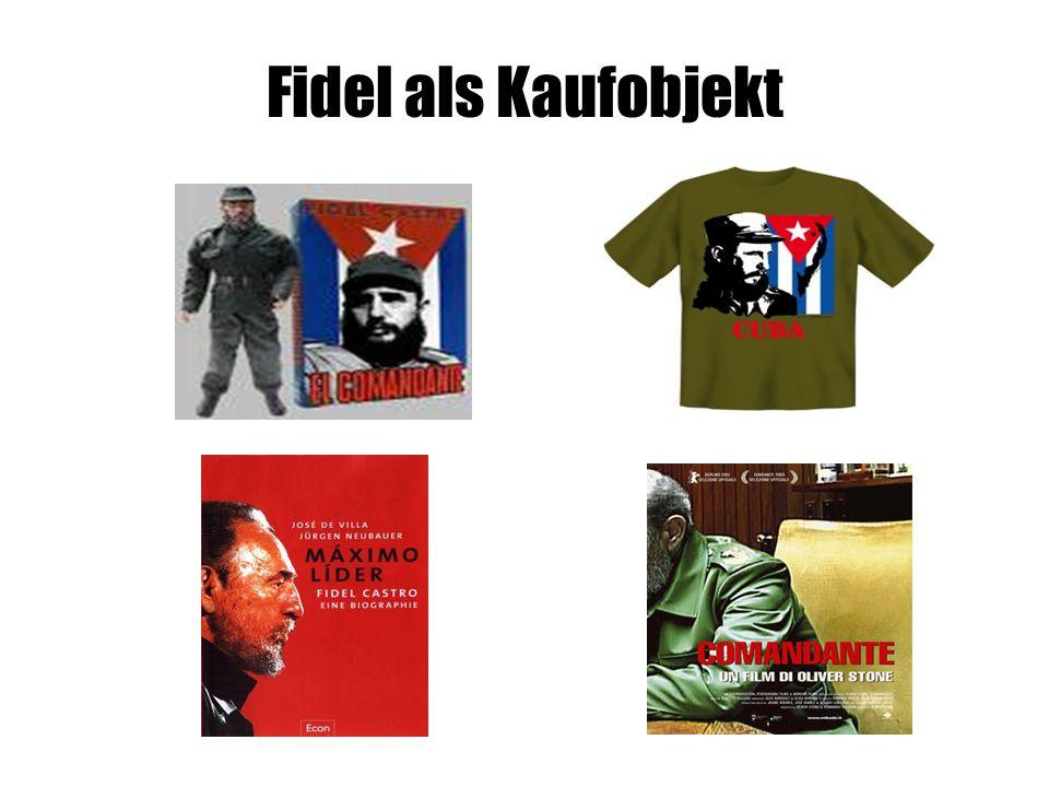 Fidel als Kaufobjekt