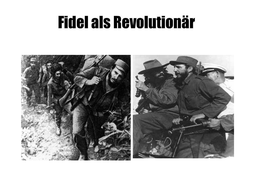 Fidel als Revolutionär