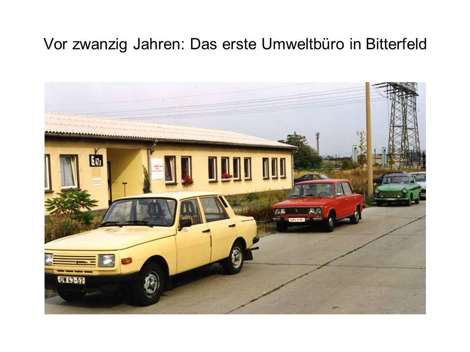 Vor zwanzig Jahren: Das erste Umweltbüro in Bitterfeld