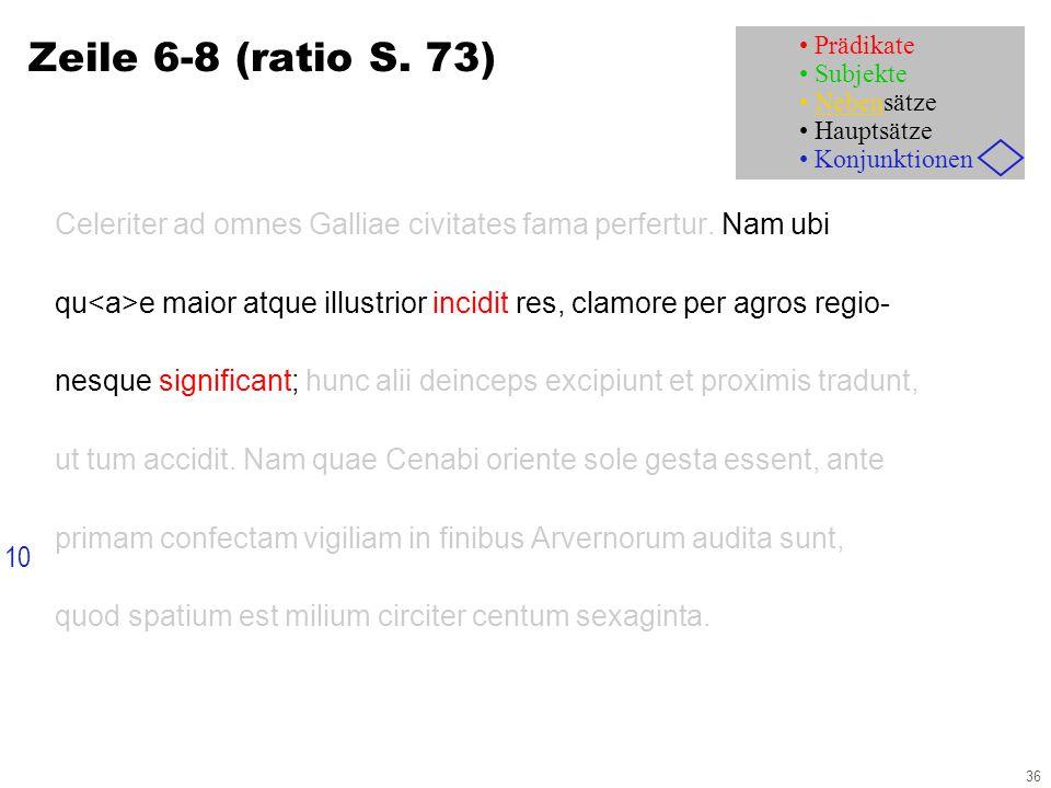 36 Celeriter ad omnes Galliae civitates fama perfertur.