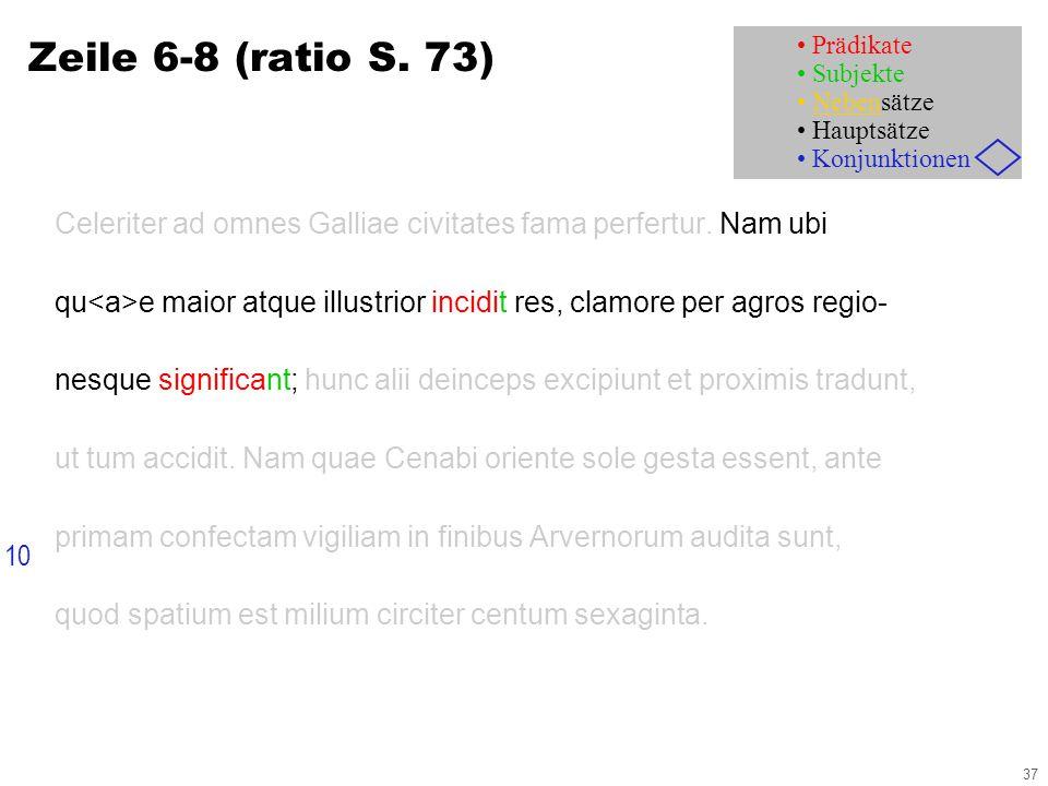 37 Celeriter ad omnes Galliae civitates fama perfertur.