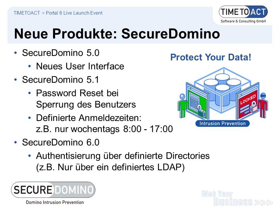 Neue Produkte: SecureDomino SecureDomino 5.0 Neues User Interface SecureDomino 5.1 Password Reset bei Sperrung des Benutzers Definierte Anmeldezeiten: