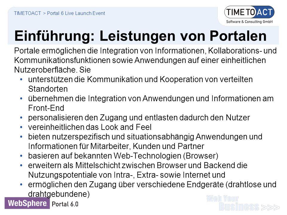 Einführung: Leistungen von Portalen Portale ermöglichen die Integration von Informationen, Kollaborations- und Kommunikationsfunktionen sowie Anwendun