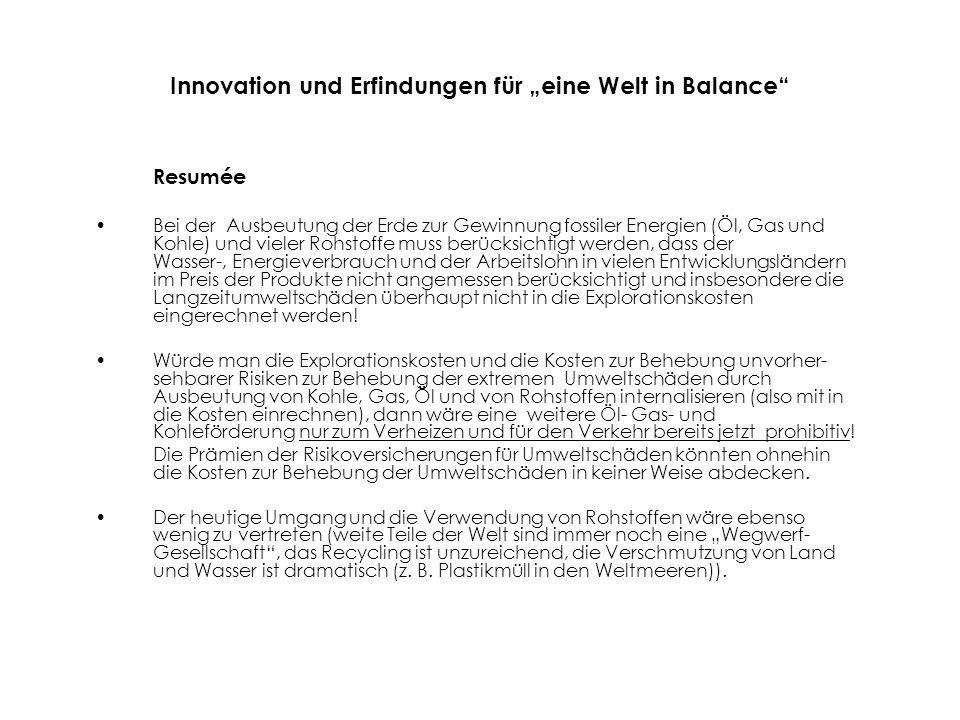 """6 Innovation und Erfindungen für """"eine Welt in Balance Energie Breit eingeführte Electrocars für den Nahbereich und innerstädtischen Verkehr lassen sich nur dann vertreten, wenn der Stromwirkungsgrad in deutschen Kraftwerkparks um mindestens 20 % gesteigert wird."""