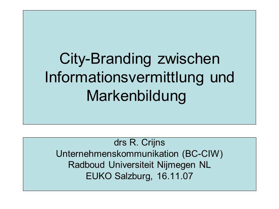 City-Branding zwischen Informationsvermittlung und Markenbildung drs R.
