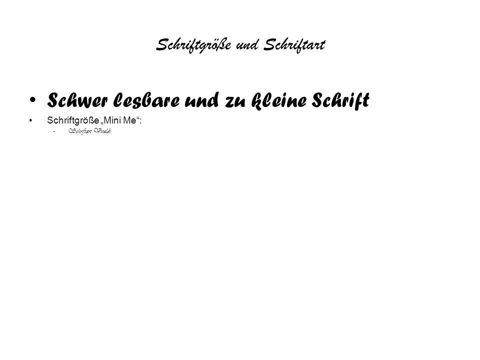 """Schriftgröße und Schriftart Schwer lesbare und zu kleine Schrift Schriftgröße """"Mini Me : –Schriftart Vivaldi"""