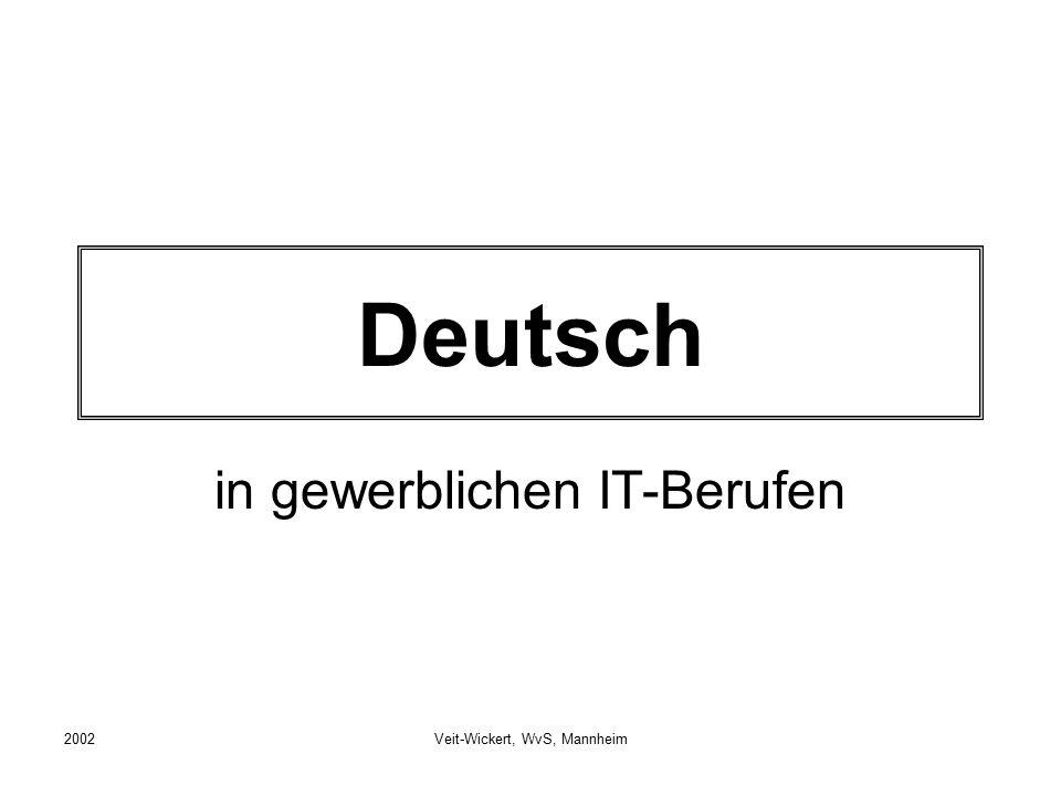 2002Veit-Wickert, WvS, Mannheim Deutsch in gewerblichen IT-Berufen