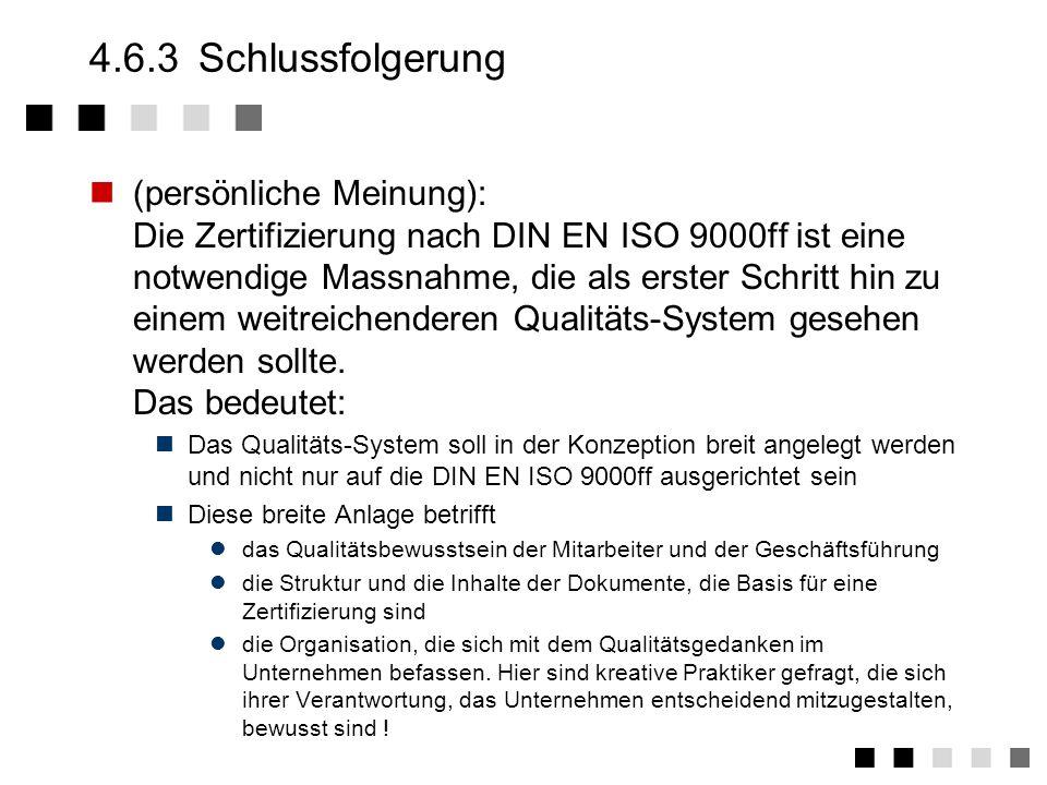 4.6.2Argumente für die Zertifizierung Abläufe werden transparent und optimiert.