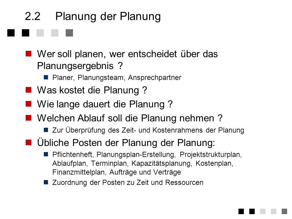 2.1Überblick Steuerung Planung Abweichung Änderung Überwachung IST Ziele SOLL Projektdurchführung SOLL Abschluss !