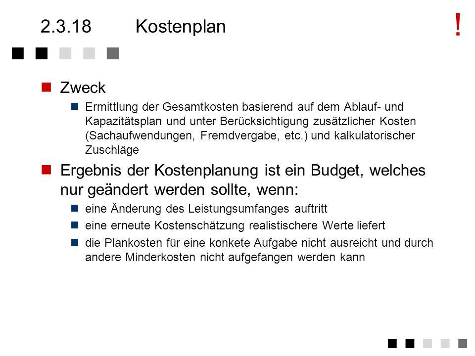 2.3.17Kapazitätsplan Zweck: Zuordnung von Ressourcen zu Aufgaben.
