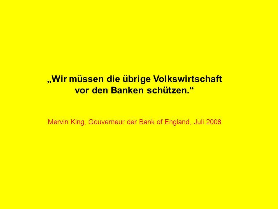 """R Z B - M A R K E T I N G """"Wir müssen die übrige Volkswirtschaft vor den Banken schützen. Mervin King, Gouverneur der Bank of England, Juli 2008"""