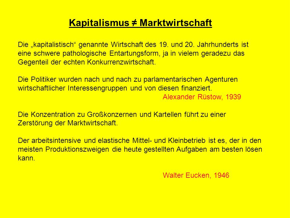 """R Z B - M A R K E T I N G Kapitalismus ≠ Marktwirtschaft Die """"kapitalistisch genannte Wirtschaft des 19."""