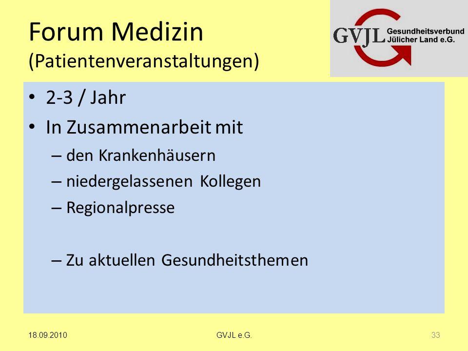 Forum Medizin (Patientenveranstaltungen) 2-3 / Jahr In Zusammenarbeit mit – den Krankenhäusern – niedergelassenen Kollegen – Regionalpresse – Zu aktue
