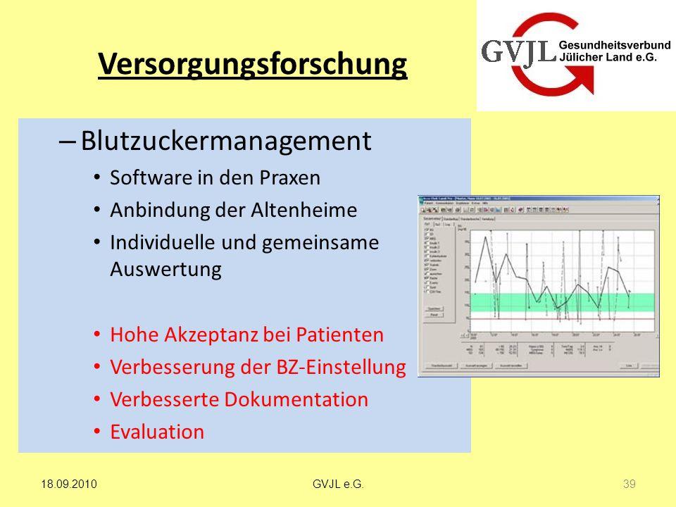 Versorgungsforschung – Blutzuckermanagement Software in den Praxen Anbindung der Altenheime Individuelle und gemeinsame Auswertung Hohe Akzeptanz bei