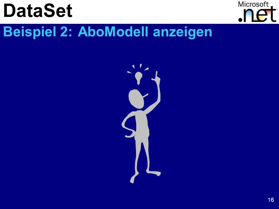 16 DataSet Beispiel 2: AboModell anzeigen