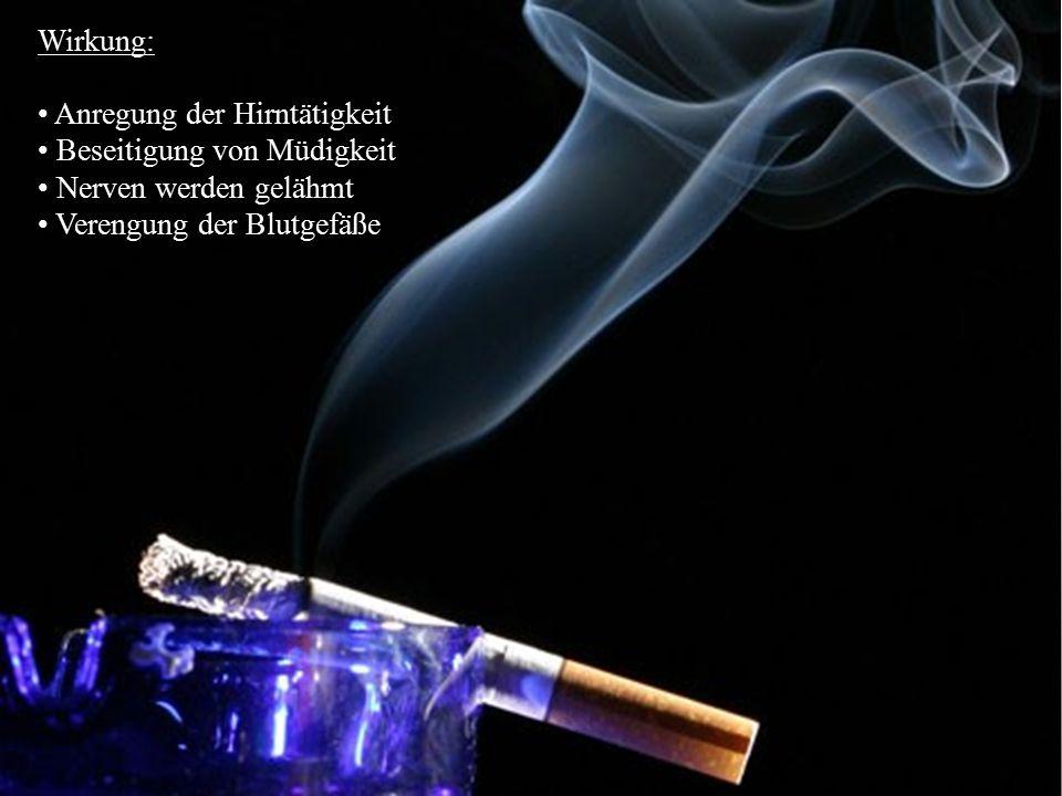 19 Tabak Wirkung: Anregung der Hirntätigkeit Beseitigung von Müdigkeit und Unlustgefühlen Nerven werden gelähmt Blutgefäße verengt (  Durchblutungsst