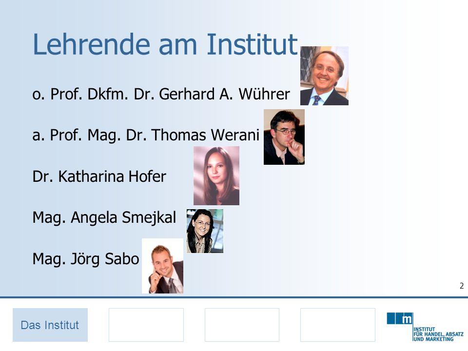 2 Lehrende am Institut o.Prof. Dkfm. Dr. Gerhard A.