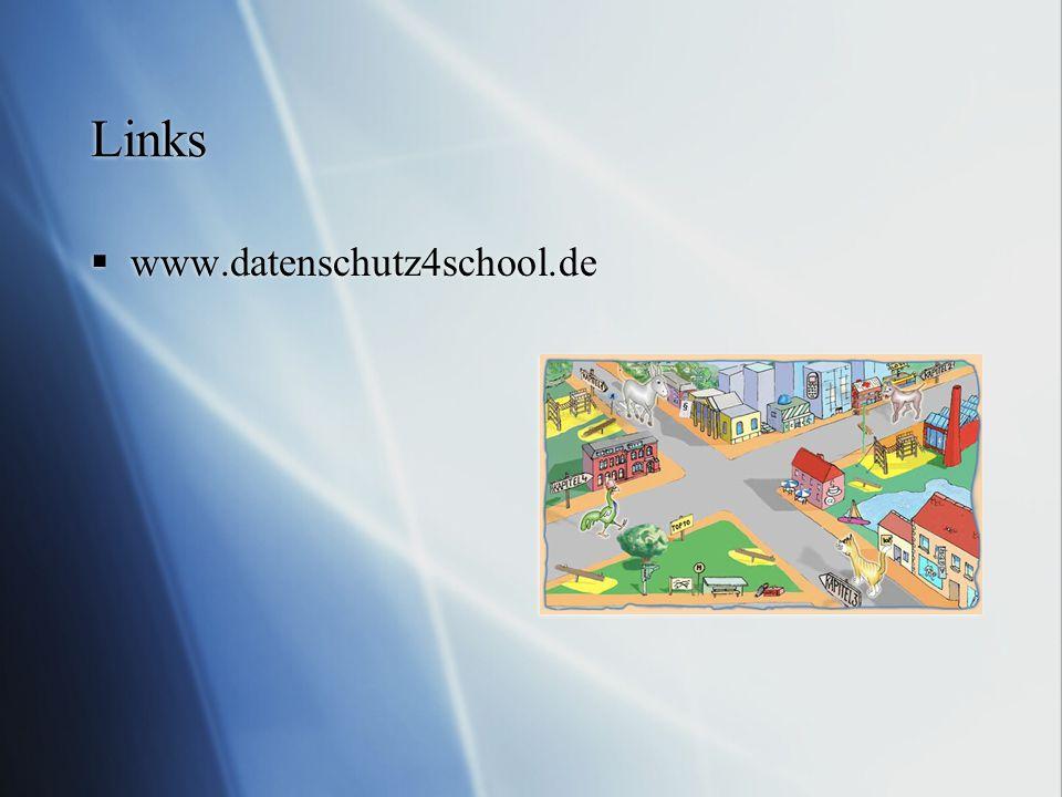 Links  www.datenschutz4school.de