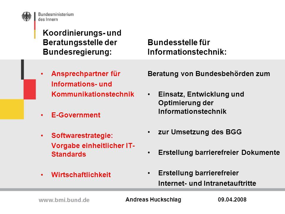 Koordinierungs- und Beratungsstelle der Bundesregierung: Ansprechpartner für Informations- und Kommunikationstechnik E-Government Softwarestrategie: V