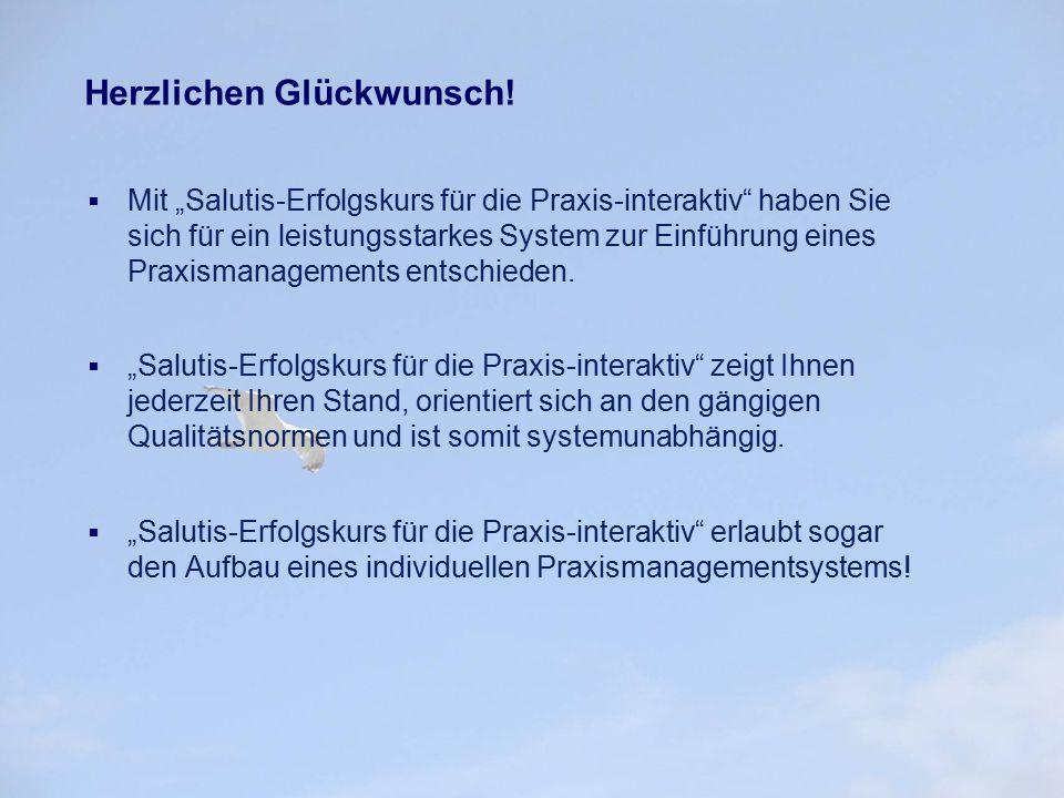 """Herzlichen Glückwunsch!  Mit """"Salutis-Erfolgskurs für die Praxis-interaktiv"""" haben Sie sich für ein leistungsstarkes System zur Einführung eines Prax"""