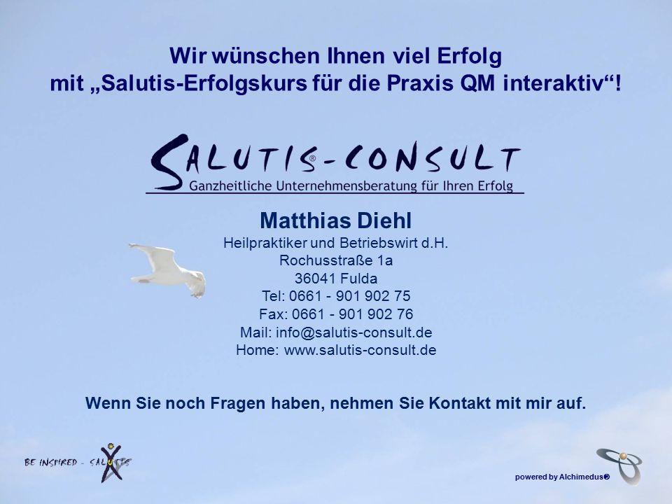 """Wir wünschen Ihnen viel Erfolg mit """"Salutis-Erfolgskurs für die Praxis QM interaktiv""""! Matthias Diehl Heilpraktiker und Betriebswirt d.H. Rochusstraße"""