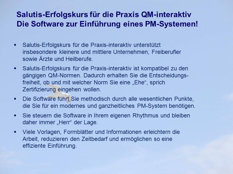 Salutis-Erfolgskurs für die Praxis QM-interaktiv Die Software zur Einführung eines PM-Systemen!  Salutis-Erfolgskurs für die Praxis-interaktiv unters
