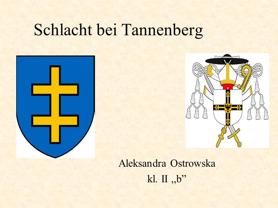 Schlacht bei Tannenberg Aleksandra Ostrowska kl. II,,b