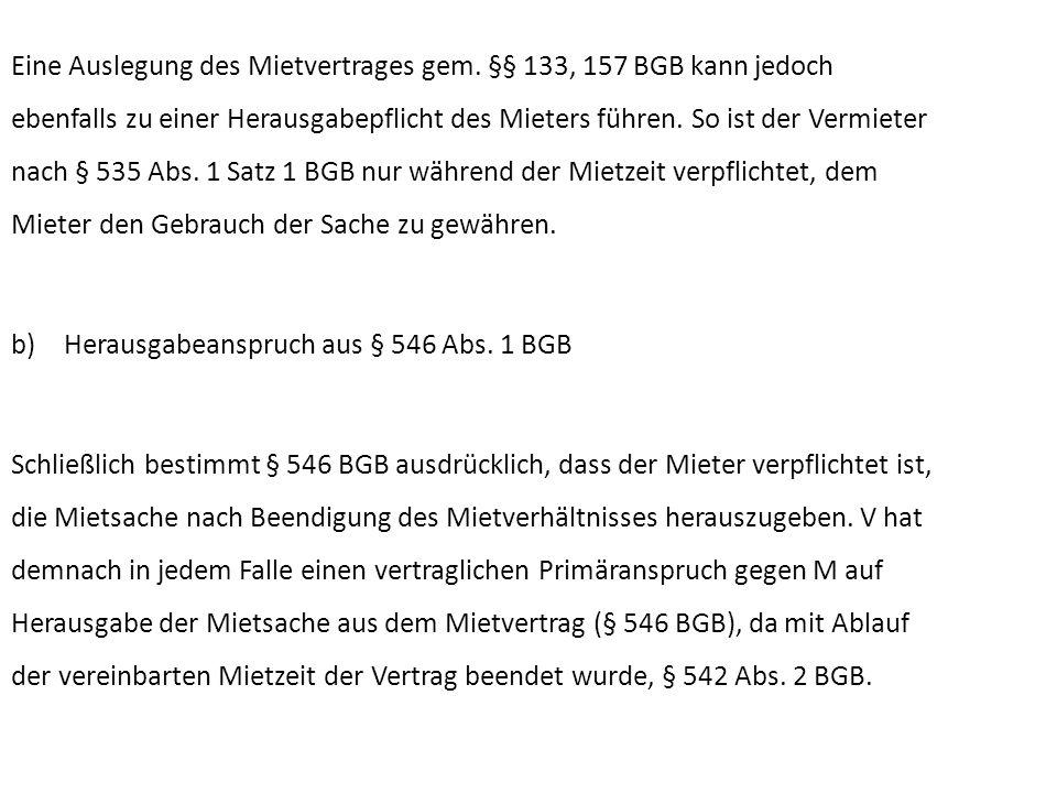2.Dinglicher Anspruch aus § 985 BGB.