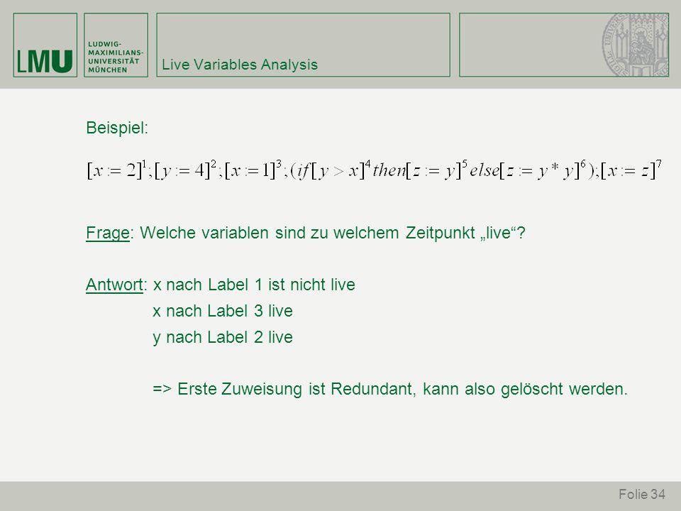 """Folie 34 Live Variables Analysis Beispiel: Frage: Welche variablen sind zu welchem Zeitpunkt """"live ."""