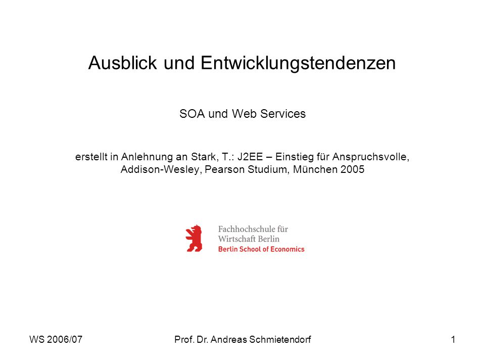 WS 2006/07Prof. Dr. Andreas Schmietendorf32 ESB – Enterprise Service Bus