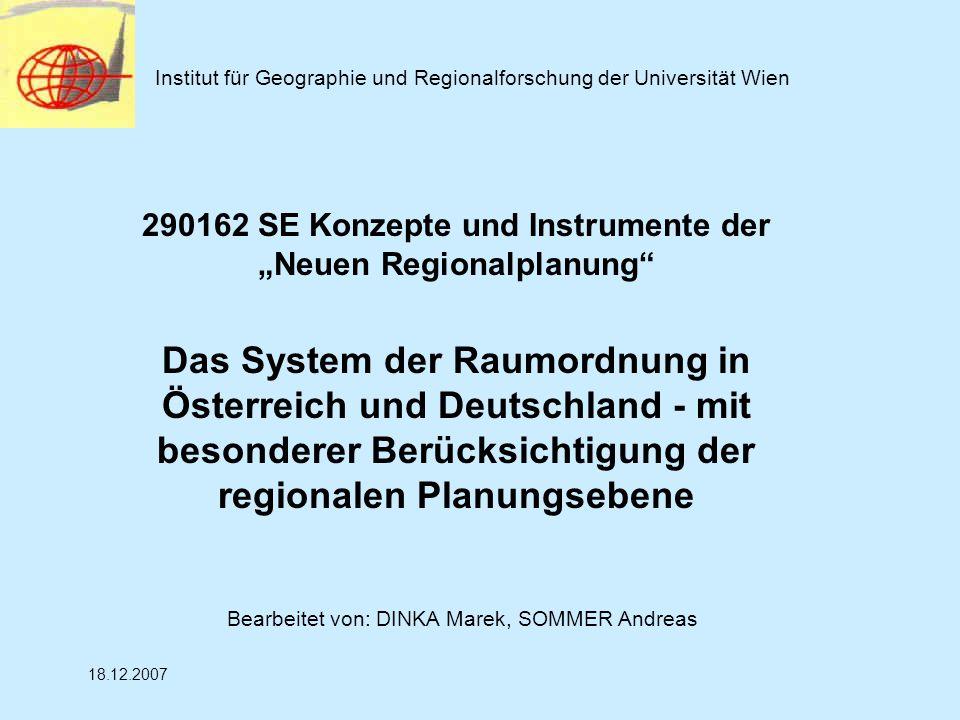 """Institut für Geographie und Regionalforschung der Universität Wien 290162 SE Konzepte und Instrumente der """"Neuen Regionalplanung"""" Das System der Raumo"""