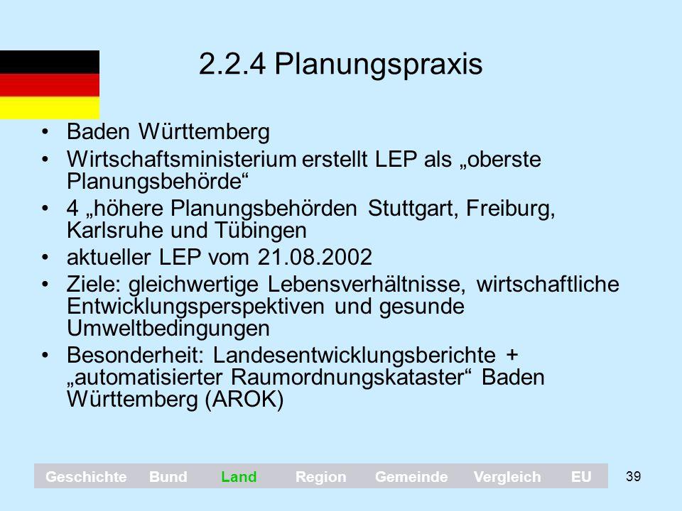 """39 2.2.4 Planungspraxis Baden Württemberg Wirtschaftsministerium erstellt LEP als """"oberste Planungsbehörde"""" 4 """"höhere Planungsbehörden Stuttgart, Frei"""