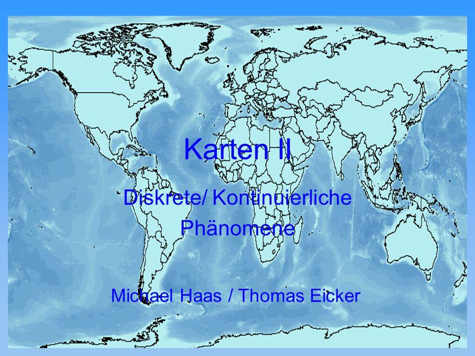 Michael Haas Karten II diskrete Phänomene 12.11.2001Proseminar GIS12 Farbenanzahl gleiche Attributwerte mit gleichen Farben verschiedene Attributwerte mit verschiedenen Farben