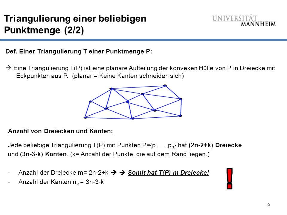 """10 """"Winkelvektor & """"Winkeloptimal Definition """"Winkelvektor : -Gegeben sei eine Triangulierung T(P) mit m Dreiecken."""
