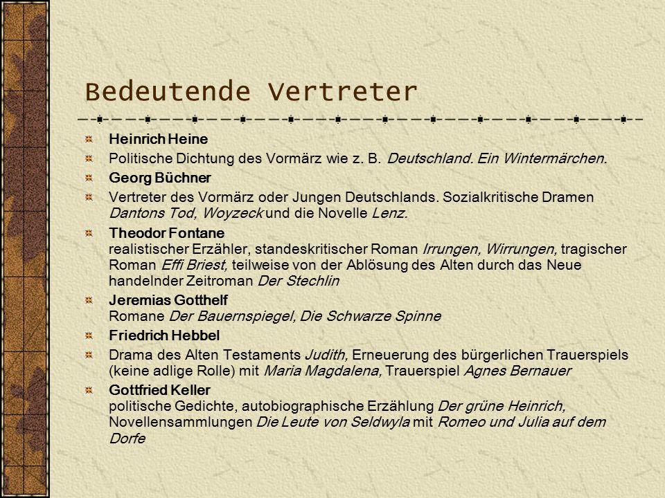 Bedeutende Vertreter Heinrich Heine Politische Dichtung des Vormärz wie z.