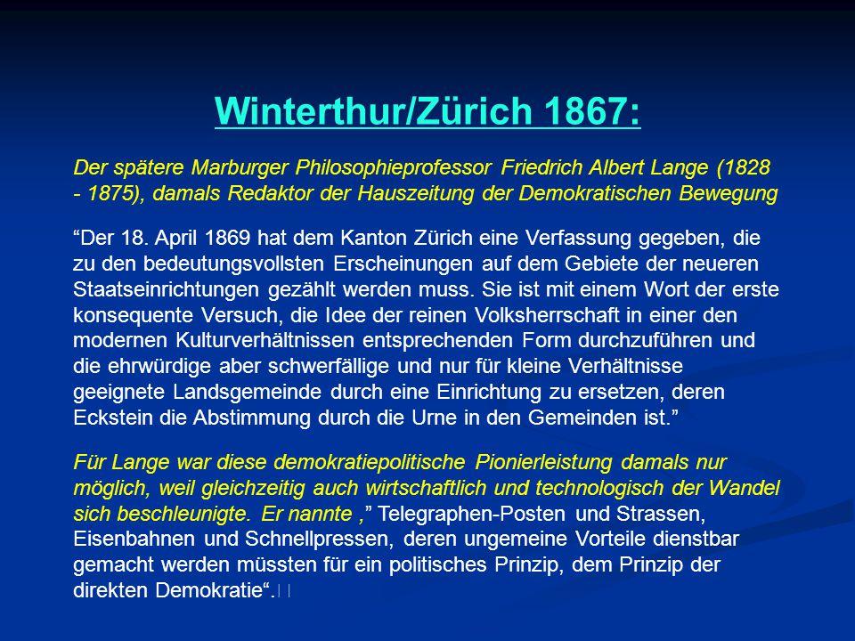 Winterthur/Zürich 1867: Der spätere Marburger Philosophieprofessor Friedrich Albert Lange (1828 - 1875), damals Redaktor der Hauszeitung der Demokratischen Bewegung Der 18.