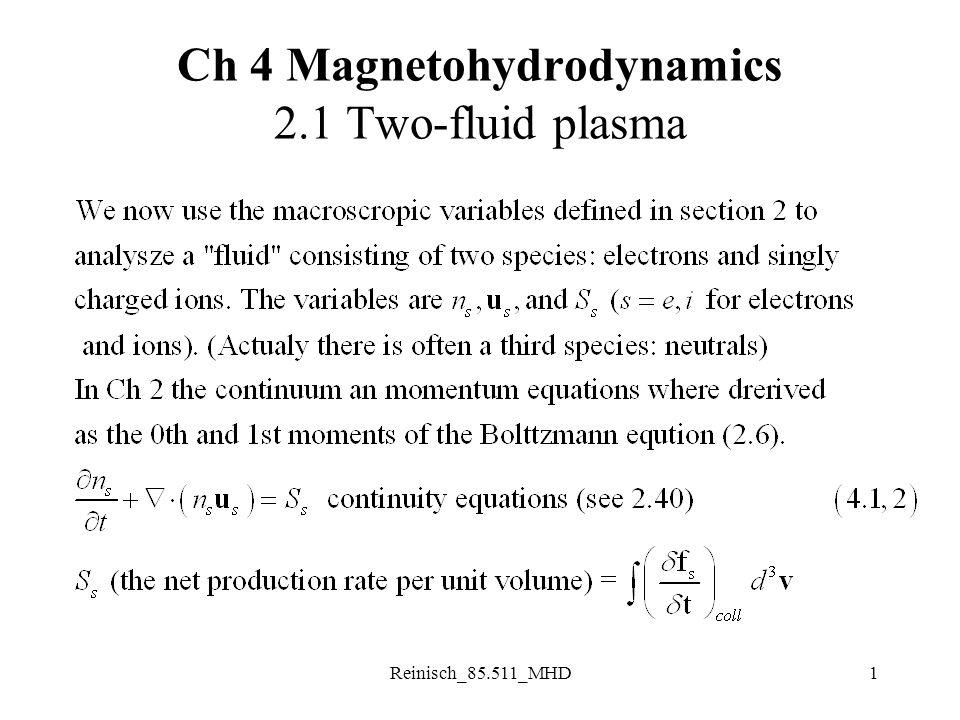 Reinisch_85.511_MHD22 Electrostatic Waves: B 1 = 0 6.3 Electron Plasma Waves (Langmuir waves)