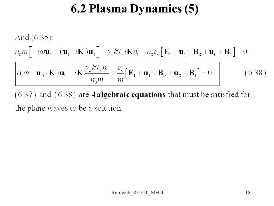 Reinisch_85.511_MHD18 6.2 Plasma Dynamics (5)