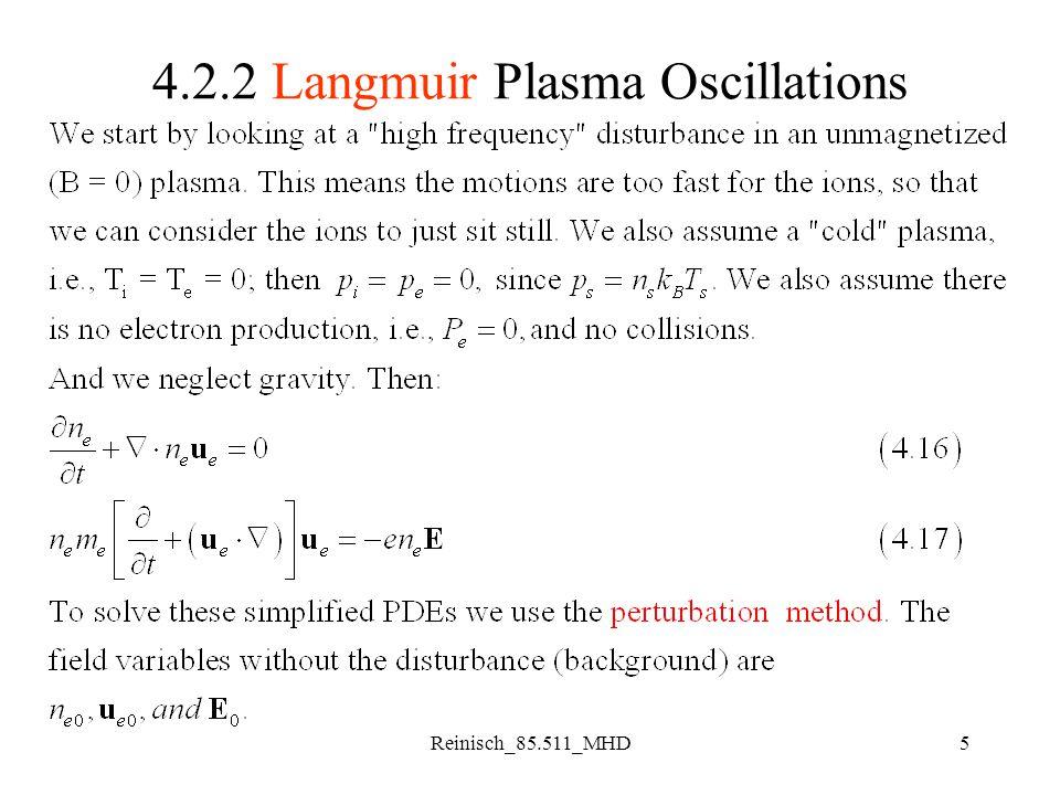 5 4.2.2 Langmuir Plasma Oscillations