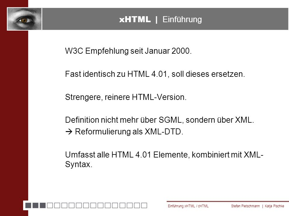 Einführung xHTML / cHTML Stefan Pietschmann | Katja Pischke cHTML | Empfehlungen Meta Tags essentiell Grafiken  Nur GIF (auch animiert)  Probleme mit height/width Anchor  accesskey-Attribut benutzen  ….